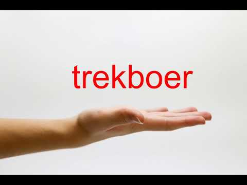 How to Pronounce trekboer - American English
