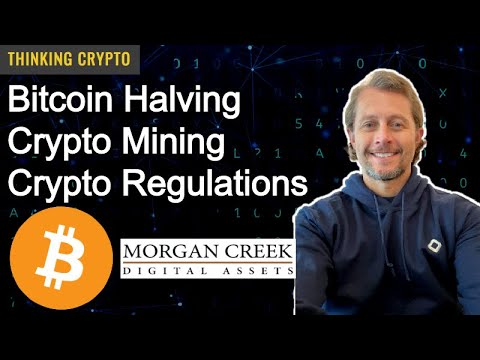 Interview: Morgan Creek Digital CoFounder Jason Williams – Bitcoin Halving – Crypto Regulations