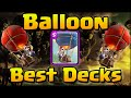 Clash Royale - Best Balloon Air Decks and Attack Strategy | Balloon Decks for Arena 2, 3, 4, 5, 6+