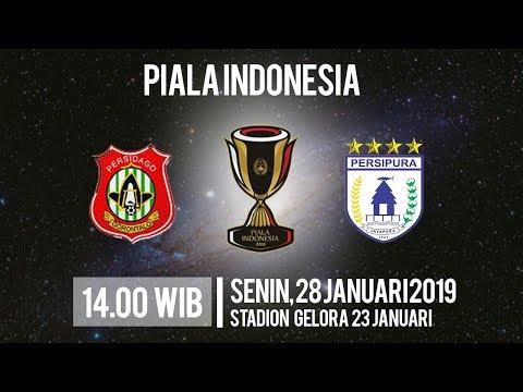 Jadwal Pertandingan Piala Indonesia Persidago Vs Persipura, Senin Pukul 14.00 WIB