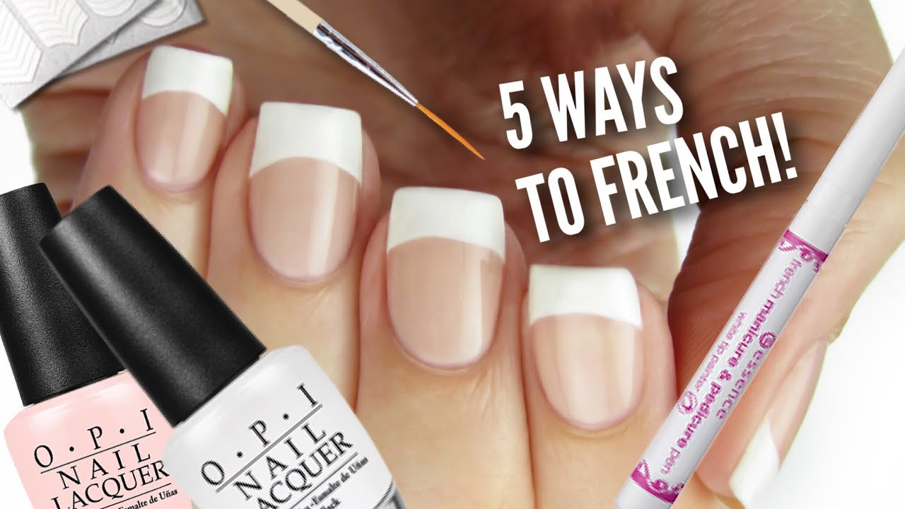 5 Ways To Get French Manicure Nails! - YouTube
