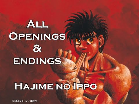 All Openings And Endings [FULL]  - HAJIME NO IPPO