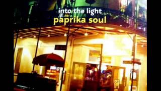Too Much Love Makin Paprika Soul