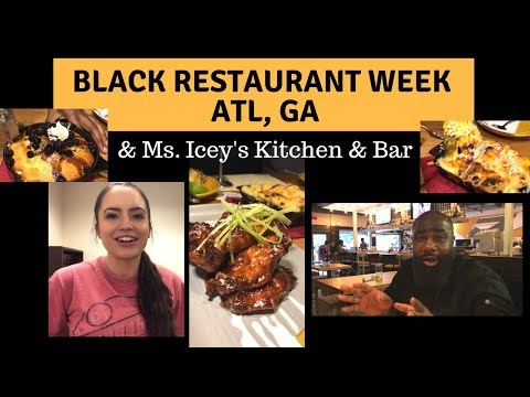 ATLANTA BLACK RESTAURANT WEEK | Ms. Icey's Kitchen & Bar
