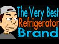 The Very Best Refrigerator Brand