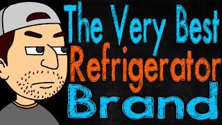 The Very Best Refrigerator Brand