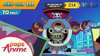 One Piece Siêu Clip Phần 111 - Những Cuộc Phiêu Lưu Của Luffy Và Băng Mũ Rơm - Hoạt Hình Đảo Hải Tặc