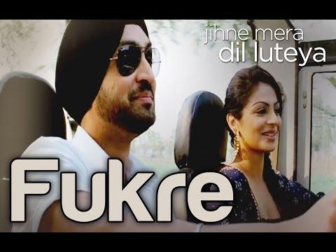 Fukre - Video Song | Jihne Mera Dil Luteya | Diljit Dosanjh & Neeru Bajwa | Diljit Dosanjh