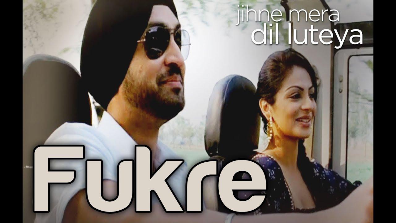 7e0e9c7d7 Fukre - Video Song | Jihne Mera Dil Luteya | Diljit Dosanjh & Neeru ...