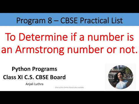 python-program#8-to-check-if-a-number-is-an-armstrong-number-or-not.-xi-c.s.-#anjaliluthra-#cbse