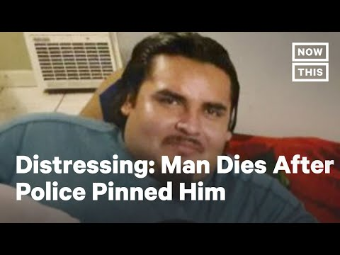Mario Arenales Gonzalez Dies After Police Pin Him to Ground