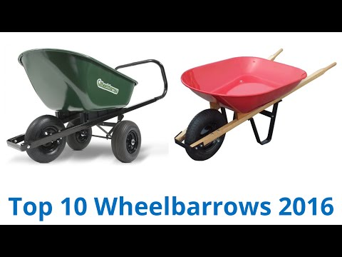 10 Best Wheelbarrows 2016
