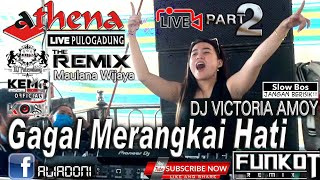 DJ REMIX MAULANA WIJAYA || ATHENA PART 2 || DJ VICTORIA AMOY || KEMO OFFICIAL