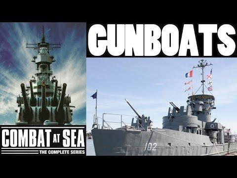 COMBAT AT SEA | Gunboats