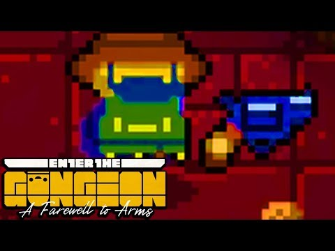 СТОЯТЬ, ЭТО ПОЛИЦИЯ • Enter The Gungeon: A Farewell To Arms