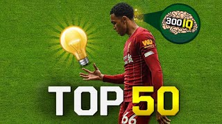 Top 50 Smart & Genius Plays In Football