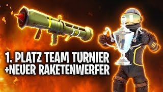 1. PLATZ TEAM TURNIER + NEUER RAKETENWERFER! 🔥   Fortnite: Battle Royale