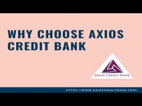Why Choose Axios Credit Bank as your Business Financial Partner