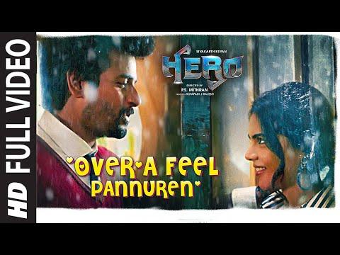 Full Over'a Feel Pannuren Video  Hero Tamil Movie  Sivakarthikeyan  Yuvan Shankar Raja  Arjun