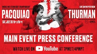 Manny Pacquiao vs Keith Thurman - Final Press Conference