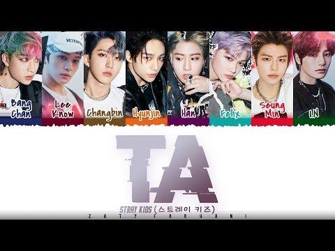 Download STRAY KIDS - 'TA' (타) Lyrics [Color Coded_Han_Rom_Eng]
