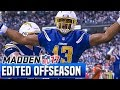 FULL OFFSEASON RECAP - Madden 17 Chargers Franchise Year 2 - Edited Offseason + UDFAs   Ep.46