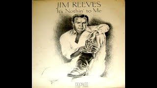 Jim Reeves - It's Nothing to Me 1961 Resimi