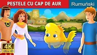 PEȘTELE CU CAP DE AUR | Povesti pentru copii | Romanian Fairy Tales