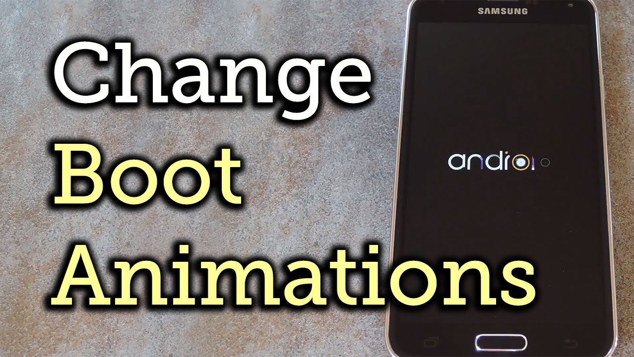 Easily Change Boot Animations on Your Samsung Galaxy S5 « Samsung