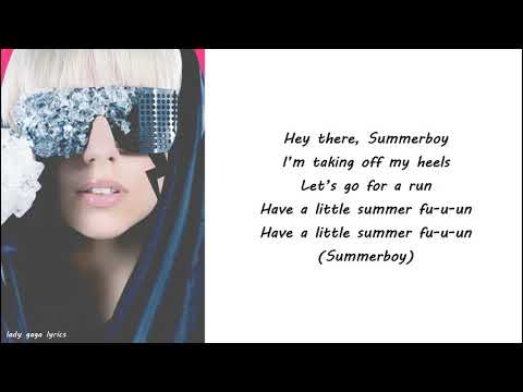 Lady Gaga - Summerboy Lyrics