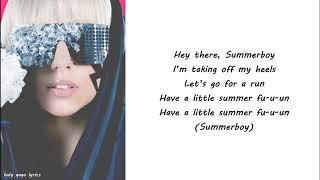 Lady Gaga - Summerboy Lyrics