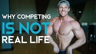 Why Competing Is NOT Real Life | Ep. 23