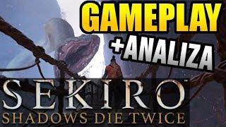Sekiro: Shadows Die Twice - Gameplay WALKA z BOSSEM Nowości, analiza i wrażenia (PL)