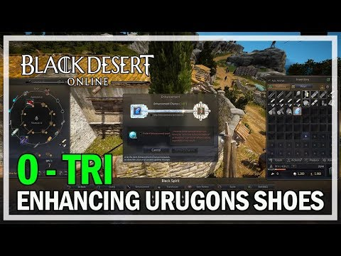Black Desert Online - Enhancing Urugon's Shoes 0 to TRI