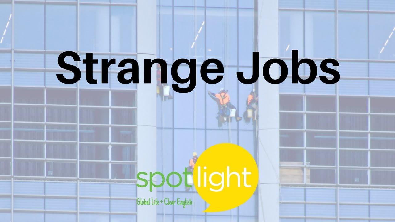 strange jobs practice english spotlight strange jobs practice english spotlight