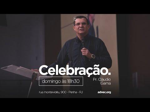 Culto de Celebração - Pr. Cláudio Gama...