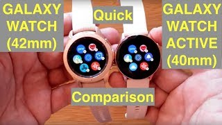 Quick Comparison: Samsung Galaxy Watch (42mm) vs Galaxy Watch Active (40mm) Smartwatch