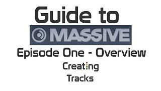 Massive Basics Episode 1