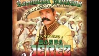 Corrido De Pancho Villa - La Numero 1 Banda Jerez