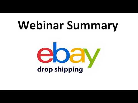 Summary of the Webinar: eBay Drop Shipping thumbnail