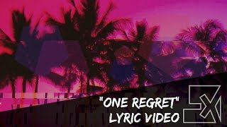 """LX featuring Baby Jay - """"One Regret""""(Lyric Video)"""
