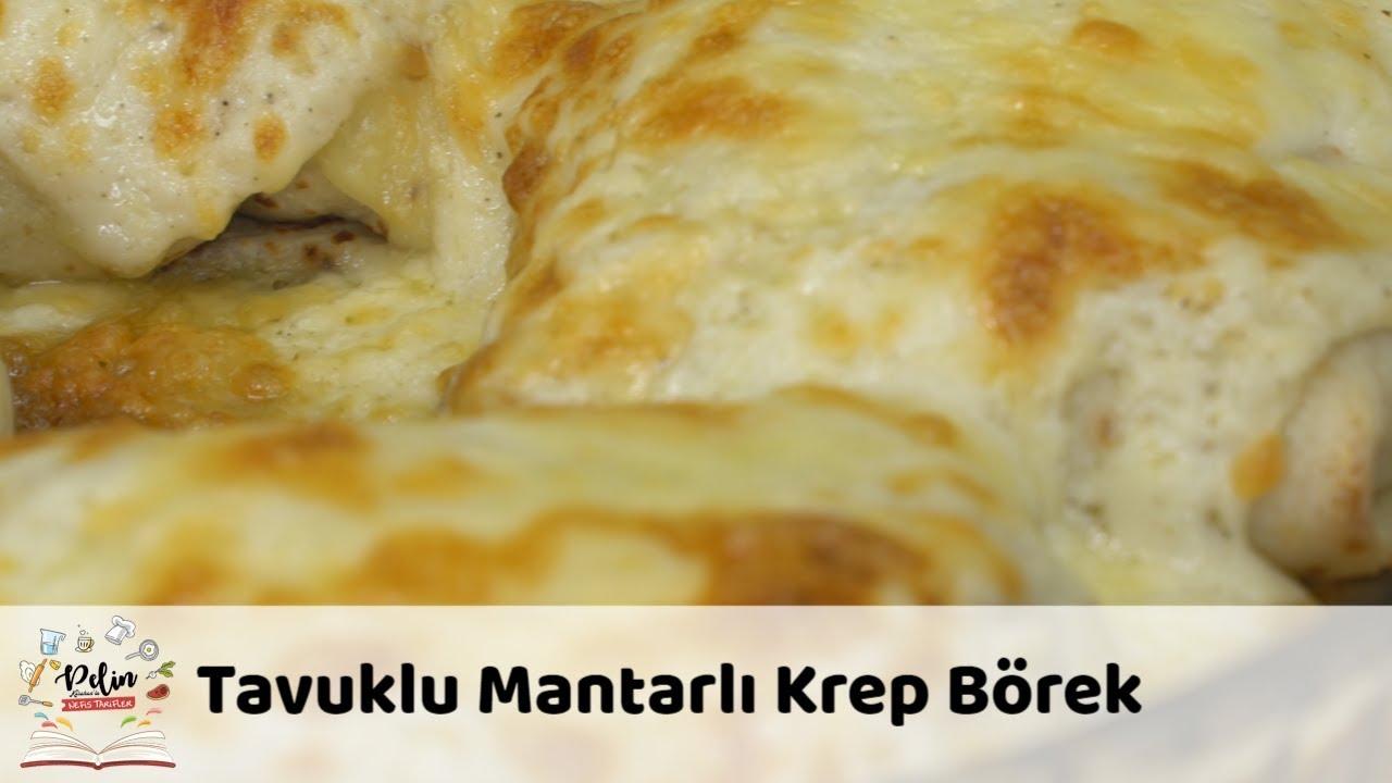 Tavuklu Mantarlı Krep Bohçası Tarifi