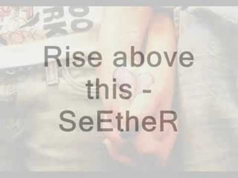 rise above this - seether (lyrics on the side)