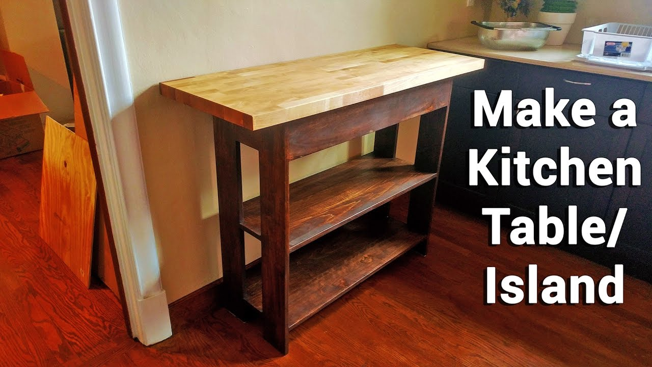 Making a Kitchen Table/Island