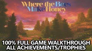 Скачать Where The Bees Make Honey 100 Full Game Walkthrough All Achievements Trophies