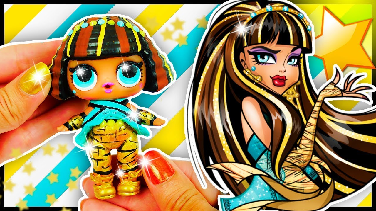Cleo Monster High Lol Surprise Custom Doll Diy Lol Unboxing Tutorial