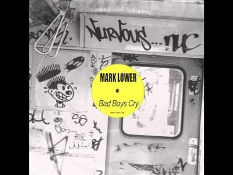 Mark Lower - Bad Boys Cry (SoundSAM Remix)