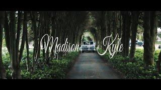 Madison + Kyle  Wedding Video