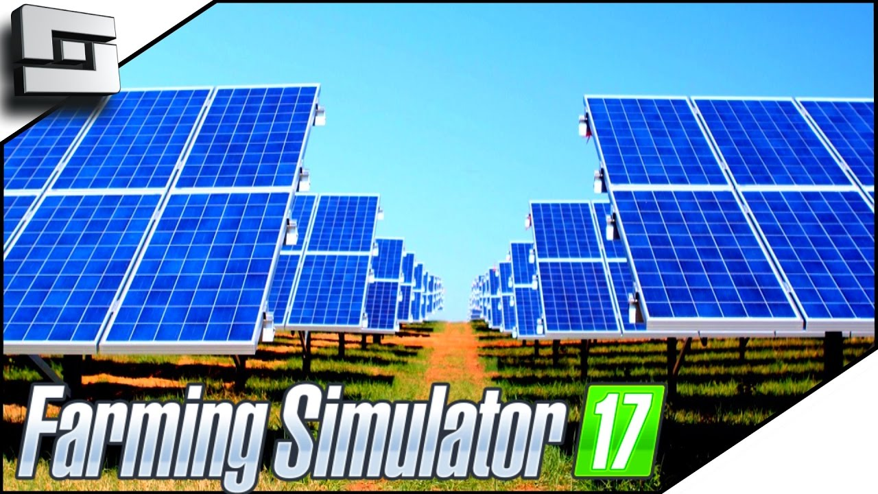 Solar panel power farming simulator 2017 gameplay 4 for Solar energy games