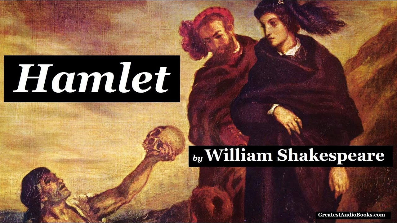 HAMLET by William Shakespeare - FULL AudioBook | Greatest
